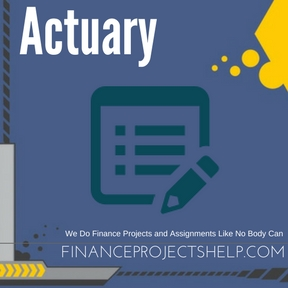 Actuary Project Help