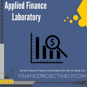 Applied Finance Laboratory Assignment Help