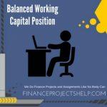Balanced Working Capital Position