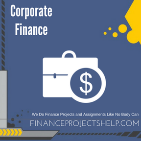 Corporate Finance Project Help