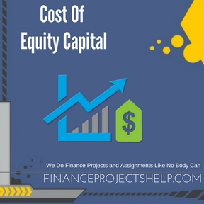 Cost Of Equity Capital Project Help
