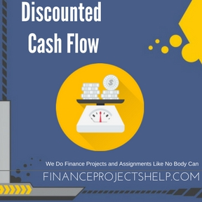 Discounted Cash Flow Project Help