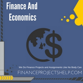 Finance And Economics Project Help