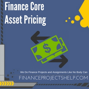 Finance Core Asset Pricing Assignment Help