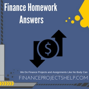 Finance Homework Answers Project Help