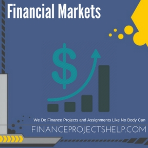 Financial Markets Assignment Help