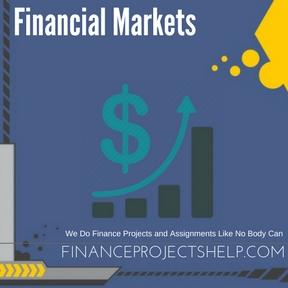 Financial Markets Assignment Help