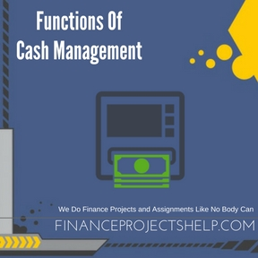Functions Of Cash Management Project Help