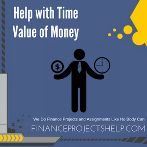 Help with Time Value of Money Project Help