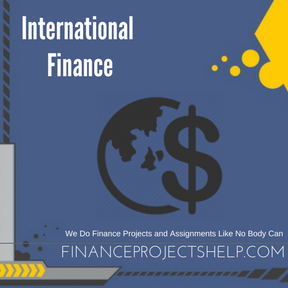 International Finance Project Help