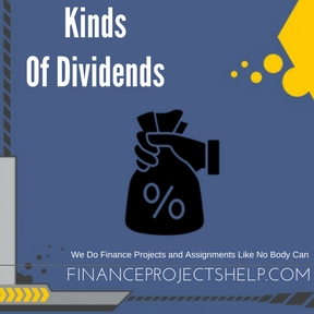 Kinds Of Dividends Project Help
