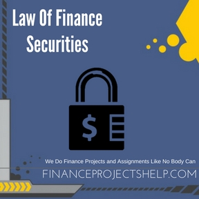 Law Of Finance Securities Assignment Help