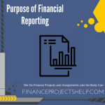 Purpose of Financial Reporting