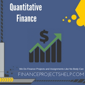 Quantitative Finance Project Help