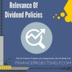 Relevance Of Dividend Policies