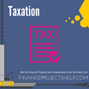 Taxation Project Help