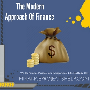 The Modern Approach Of Finance Project Help